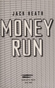 Cover of: Money run | Jack Heath