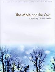 Cover of: mole and the owl | Charles Duffie