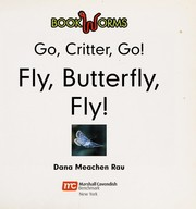 Cover of: Fly, butterfly, fly! | Dana Meachen Rau