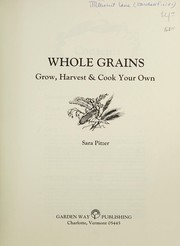 Cover of: Whole grains | Sara Pitzer