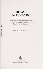 Cover of: Repay as you earn | Philip G. Schrag