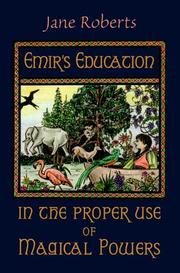 Cover of: Emir's education in the proper use of magical powers