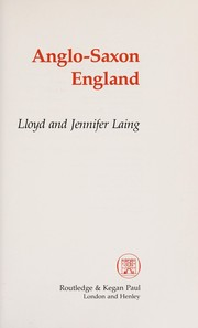Cover of: Anglo-Saxon England | Lloyd Robert Laing