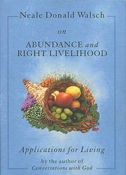Cover of: Neale Donald Walsch on abundance and right livelihood