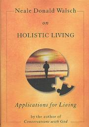 Cover of: Neale Donald Walsch on holistic living