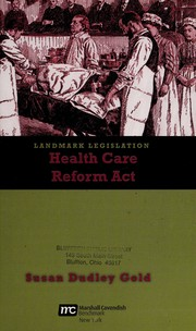 Cover of: The Health Care Reform Act | Susan Dudley Gold