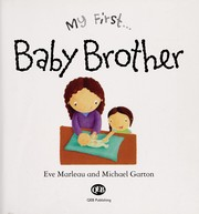 Cover of: Baby brother | Eve Marleau