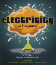 Cover of: Electricity is everywhere | Nadia Higgins