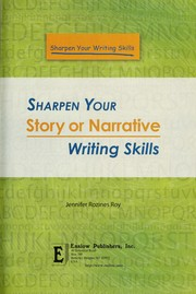 Cover of: Sharpen your story or narrative writing skills | Jennifer Rozines Roy