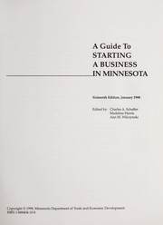 Cover of: A guide to starting a business in Minnesota | Charles A. Schaffer, Madeline Harris, Ann M. Wilczynski
