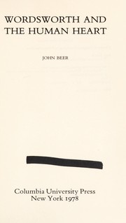 Cover of: Wordsworth and the human heart | John B. Beer