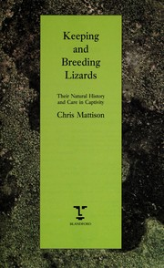 Cover of: Keeping and breeding lizards | Christopher Mattison