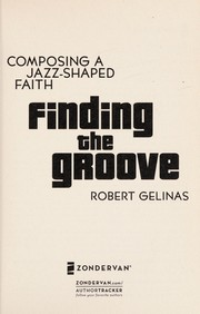 Cover of: Finding the groove