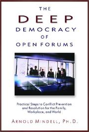 Cover of: The deep democracy of open forums