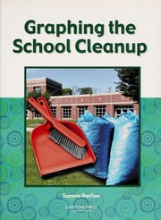 Cover of: Graphing the school cleanup