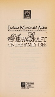 Cover of: A new graft on the family tree
