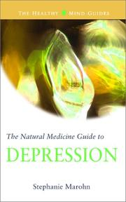 Cover of: The Natural Medicine Guide to Depression (The Healthy Mind Guides)