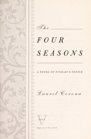 Cover of: The four seasons: a novel of Vivaldi's Venice