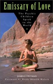 Cover of: Emissary of Love: The Psychic Children Speak to the World