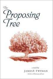 Cover of: The proposing tree: a love story