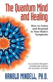 Cover of: The Quantum Mind and Healing