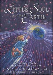 Cover of: The little soul and the earth, I'm somebody!: a children's parable from Conversations with God