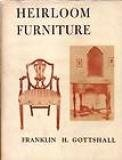 Cover of: Heirloom furniture