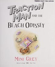 Cover of: Traction Man and the beach odyssey