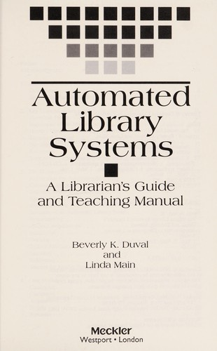 Automated library systems by Beverly K. Duval
