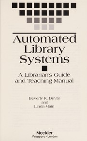 Cover of: Automated library systems | Beverly K. Duval