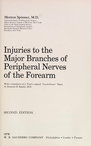 Injuries to the major branches of peripheral nerves of the forearm by Morton Spinner