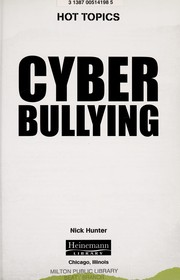 Cover of: Cyber bullying | Nick Hunter