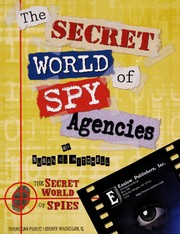 Cover of: The secret world of spy agencies | Susan K. Mitchell