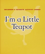 Cover of: I'm a little teapot | illustrated by Moira Kemp.