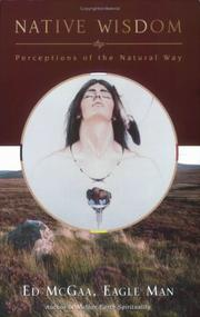 Cover of: Native wisdom | Ed McGaa