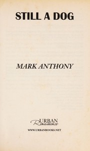 Cover of: Still a dog | Mark Anthony