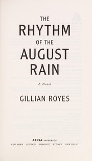 Cover of: The rhythm of the August rain