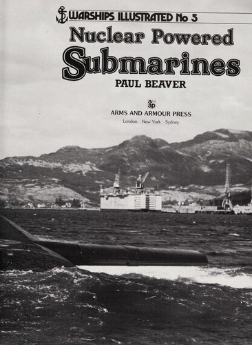 Nuclear powered submarines by Paul Beaver
