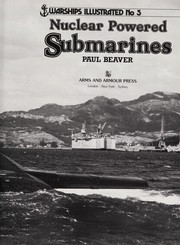 Cover of: Nuclear powered submarines | Paul Beaver