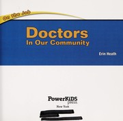 Cover of: Doctors in our community | Erin Heath