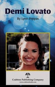 Cover of: Demi lovato | Lynn Peppas