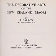 Cover of: The decorative arts of the New Zealand Maori | Terence Barrow