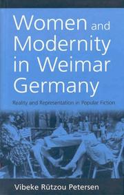 Cover of: Women and Modernity in Weimar Germany | Vibeke R. Petersen
