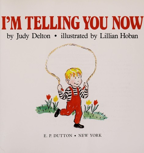 I'm telling you now by Judy Delton