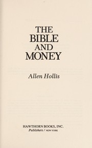 Cover of: The Bible and money | Allen Hollis