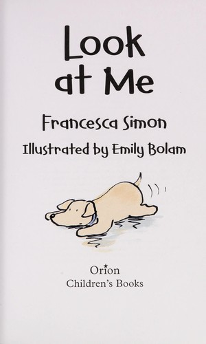 Look at me by Francesca Simon