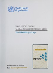 Cover of: WHO report on the global tobacco epidemic, 2008 |