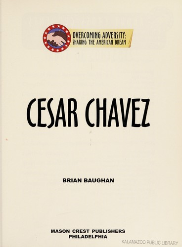 Cesar Chavez by Brian Baughan