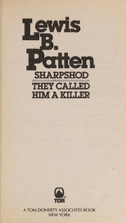 Cover of: Sharpshod / They Called Him A Killer | Patten, Lewis B.