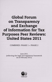 Cover of: Global forum on transparency and exchange of information for tax purposes peer reviews | Global Forum on Transparency and Exchange of Information for Tax Purposes